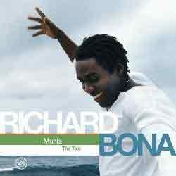 Richard Bona - Munia: The Tale