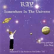 Ray - Somewhere in The Universe