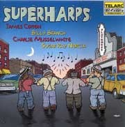 Charlie Musselwhite / Sugar Ray Norcia / Billy Branch / James Cotton - Superharps