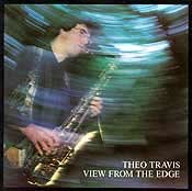 Travis, Theo - View From The Edge