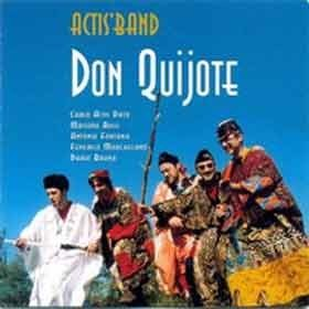 Actis Band - Don Quijote
