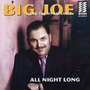 Big Joe & The Dynaflows - All Night Long