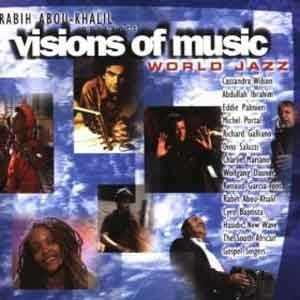 Various Artists - Visions Of Music. World Jazz