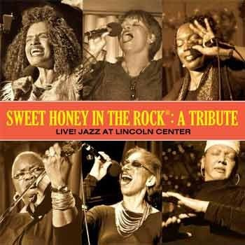 Sweet Honey in the Rock - A Tribute: Live! Jazz at Lincoln Center