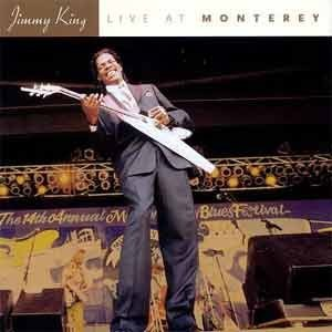Jimmy King - Live At Monterey