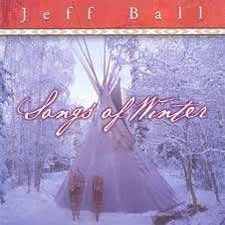 Jeff Ball - Songs of Winter