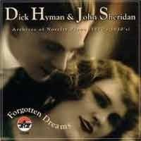 Dick Hyman and John Sheridan - Forgotten Dreams