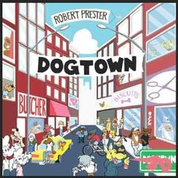 Robert Prester - Dogtown