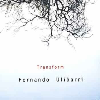 Fernando Ulibarri - Transform