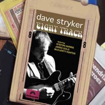 Dave Stryker - Eight Track