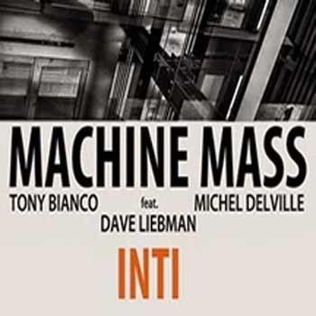 Machine Mass - Inti