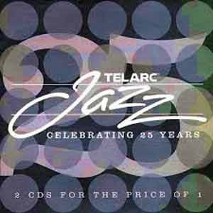 Various Artists - Telarc Celebrating 25 Year The Jazz Collection