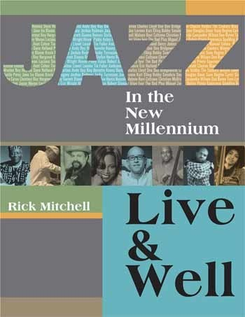 Rick Mitchell - Jazz In the New Millennium: Live and Well