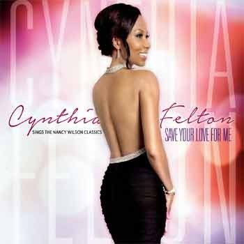 Cynthia Felton - Save Your Love For Me