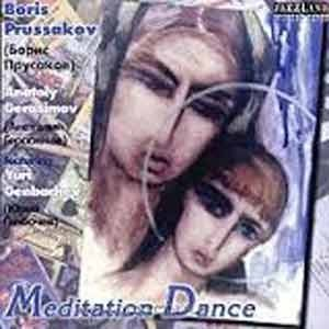 Boris Prussakov - Mediation Dance