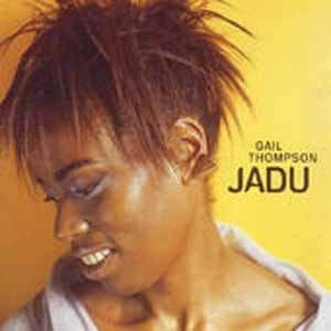 Gail Thompson & Jazz Аfrica All Nations Вig Band - Jadu