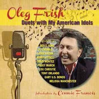Oleg Frish - Duets with My American Idols