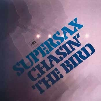 Supersax - Chasin' The Bird