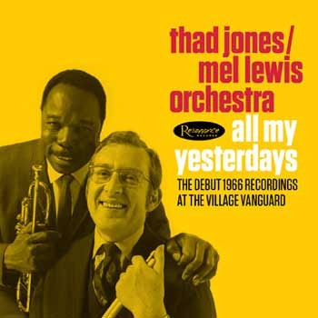Thad Jones / Mel Lewis Orchestra - All My Yesterdays