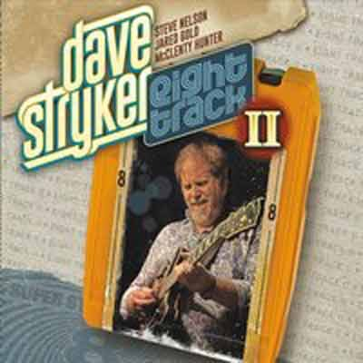 Dave Stryker - Eight Track II