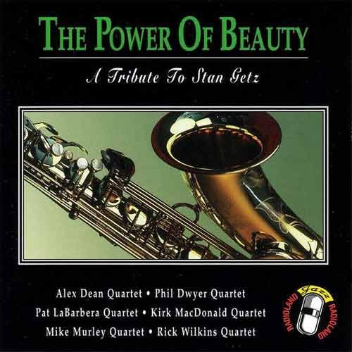 Various Artists - The Power Of Beauty - A Tribute to Stan Getz