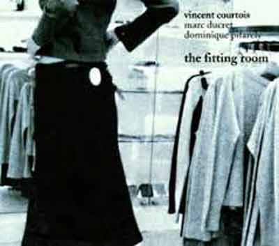 Vincent Courtois - The Fitting Room