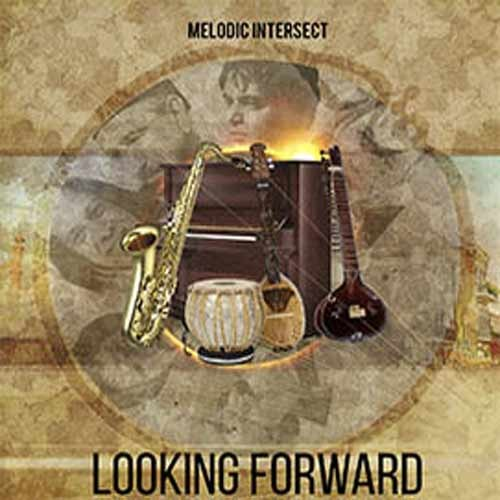 Melodic Intersect - Looking Forward