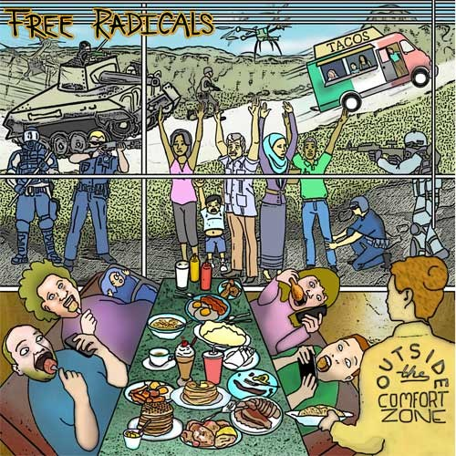 Free Radicals - Outside The Comfort Zone