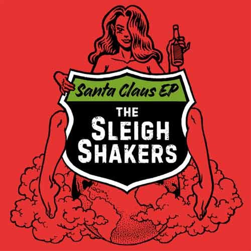 The Sleigh Shakers - Santa Claus