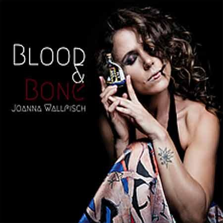 Joanna Wallfisch - Blood And Bone