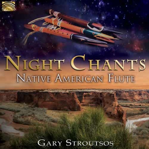 Gary Stroutsos - Night Chants – Native American Flute