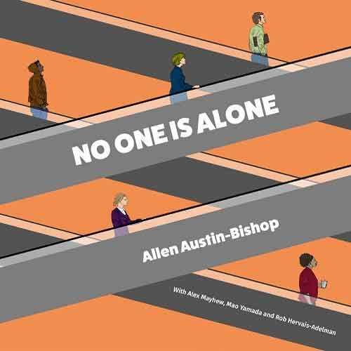Allen Austin-Bishop - No One Is Alone