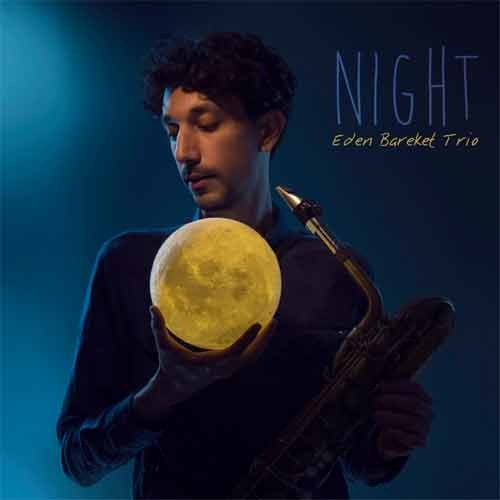 Eden Bareket Trio - Night