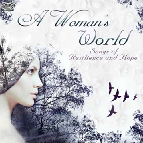 Various Artists - A Woman's World – Songs of Resilience and Hope