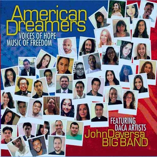 John Daversa Big Band - American Dreamers: Voices of Hope, Music of Freedom