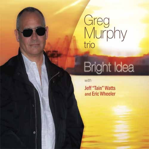 Greg Murphy Trio - Bright Idea
