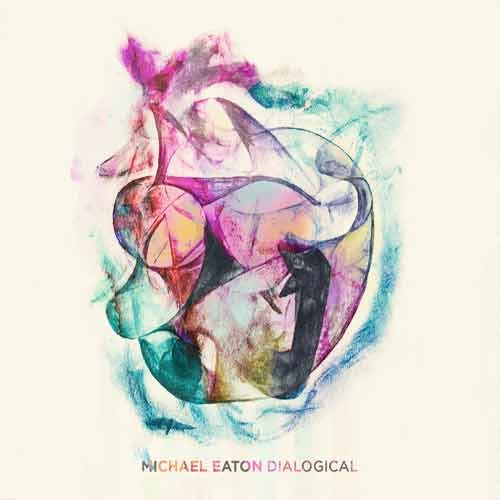Michael Eaton - Dialogical