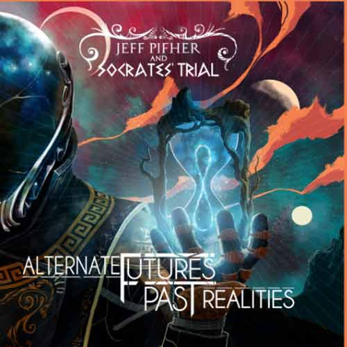 Jeff Pifher and Socrates' Trial - Alternative Futures Past Realities