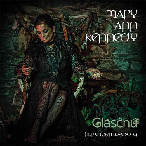 Mary Ann Kennedy - Glaschu – Hometown Love Song