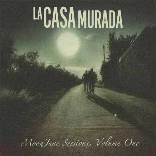 Various Artists - La Casa Murada MoonJune Sessions, Volume 1