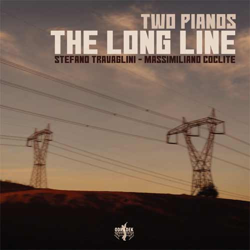 Stefano Travaglini / Massimiliano Coclite - The Long Line