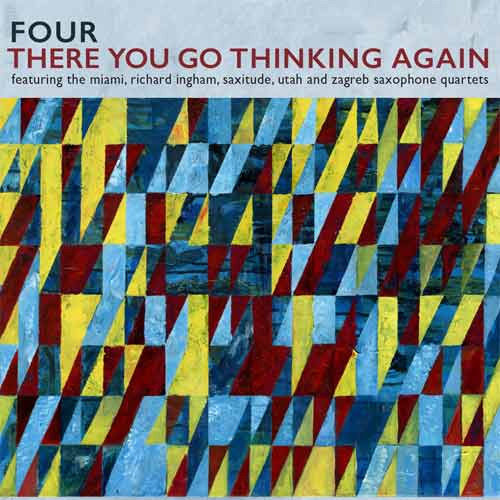 Four - There You Go Thinking Again