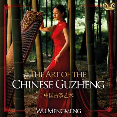 Wu Mengmeng - The Art of the Chinese Guzheng