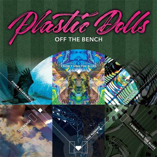 Plastic Dolls - Off The Bench