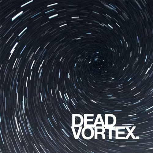 Dead Vortex - Event Horizon / Redshift