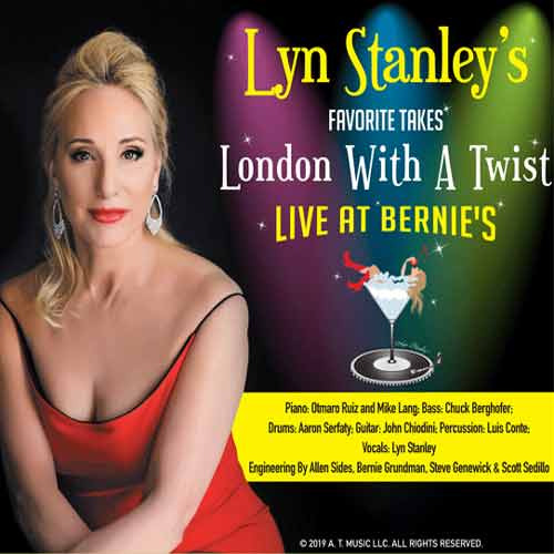 Lyn Stanley - Lyn Stanley's Favorite Takes London With A Twist-Live At Bernie's