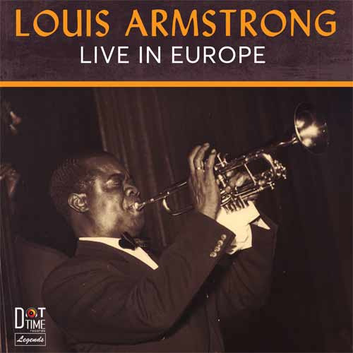 Louis Armsrong - Live In Europe