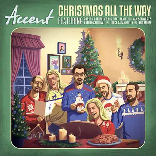 Accent - Christmas All The Way