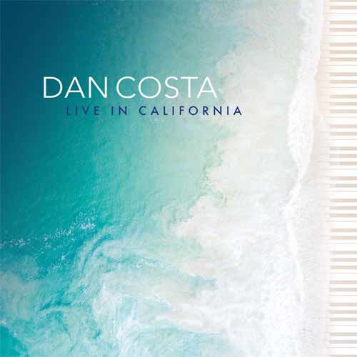 Dan Costa - Live In California