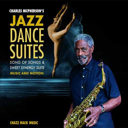 Charles McPherson - Jazz Dance Suites